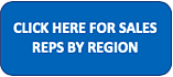 CLICK HERE FOR SALES REPS BY REGION